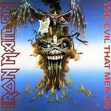 Iron Maiden / The Evil That Men Do (Single)(7