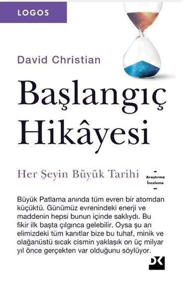 Kitab Başlangıç Hikayesi-Her Şeyin Büyük Tarihi | David Christiana