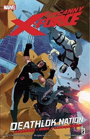 Uncanny X-Force: Deathlok Nation TPB