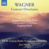 MDR Leipzig Radio Symphony Orchestra, Jun Markl / Wagner: Concert Overtures (CD)
