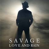 Savage / Love And Rain (2LP)
