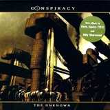 Conspiracy / The Unknown (HDCD)