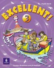 Excellent 3 Pupils Book