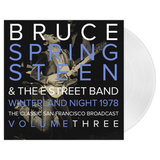 Bruce Springsteen & The E Street Band / Winterland Night 1978: The Classic San Francisco Broadcast Vol.3 (Coloured Vinyl)(LP)