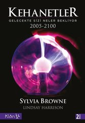Kehanetler-Gelecekte Sizi Neler Bekliyor 2005-2100