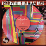 Preservation Hall Jazz Band / Run, Stop & Drop (The Needle)(12' Vinyl)