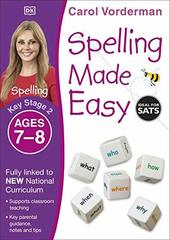 Spelling Made Easy, Ages 7-8 Key Stage 2