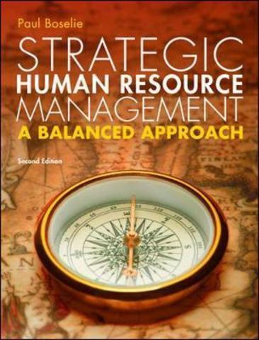 Strategic Human Resource Management: A Balanced Approach