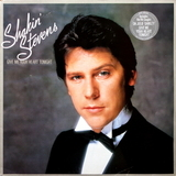 Shakin' Stevens / Give Me Your Heart Tonight (LP)