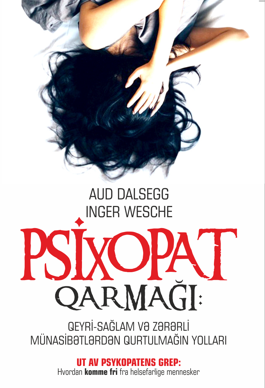 Kitab Psixopat qarmağı | Aud Dalsegg, İnger Wesche