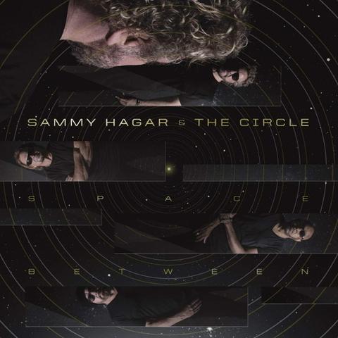 Sammy Hagar & The Circle / Space Between (LP)