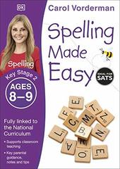 Spelling Made Easy, Ages 8-9 Key Stage 2