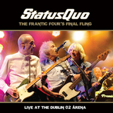 Status Quo / The Frantic Four's Final Fling - Live At The Dublin O2 Arena (2LP)