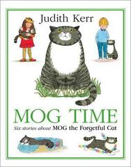 Mog Time Treasury : Six Stories About Mog the Forgetful Cat