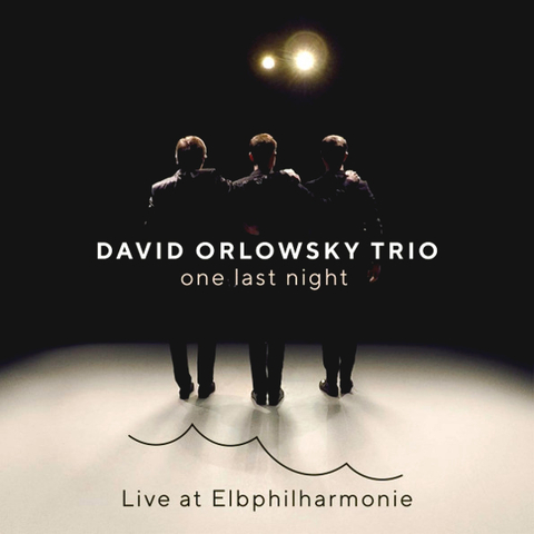 David Orlowsky Trio / One Last Night - Live At Elbphilharmonie (CD)