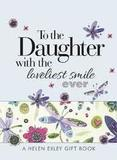 To the Daughter with the loveliest smile