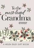 To the most-lLoved Grandma Ever
