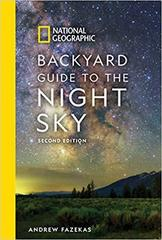 National Geographic Backyard Guide to the Night Sky : 2nd Edition