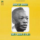 John Lee Hooker / That's Where It's At! (LP)