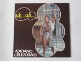 Adriano Celentano / Uh… Uh… (LP)