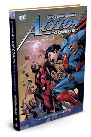 Фото Супермен. Action Comics. Книга 2. Пуленепробиваемый