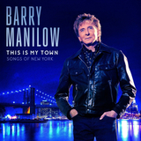 Barry Manilow / This Is My Town (Songs Of New York) (CD)