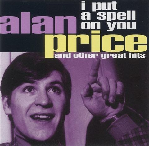 Alan Price / I Put a Spell on You and Other Great Hits (CD)