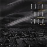 Rain Tree Crow / Rain Tree Crow (LP)