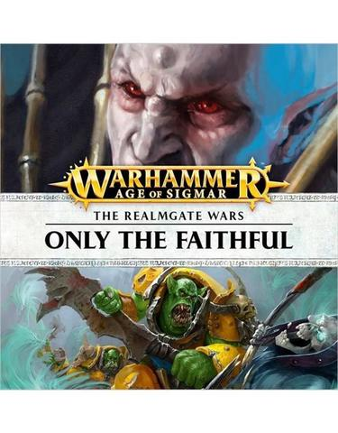 REALMGATE WARS: ONLY THE FAITHFUL (ADB)