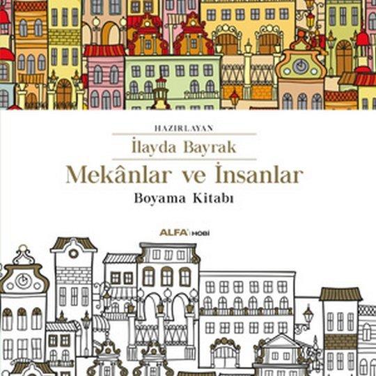 Book Mekanlar Ve Insanlar Boyama Kitabi 9786051711201 Alinino Az
