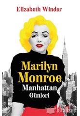 Marilyn Monroe Manhattan Günleri