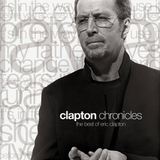 Eric Clapton / Clapton Chronicles - The Best Of Eric Clapton (CD)