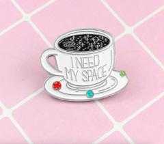 Пин «I Need My Space»