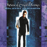Glenn Hughes ‎/ Return Of Crystal Karma (2LP)