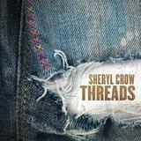 Sheryl Crow / Threads (2LP)