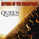 Queen + Paul Rodgers / Return Of The Champions (RU)(2CD)