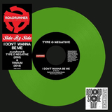 Trivium & Type O Negative / Side By Side: I Don't Wanna Be Me (Coloured Vinyl)(7' Vinyl Single)
