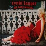 Cyndi Lauper / The Body Acoustic (DualDisc)