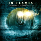 In Flames / Soundtrack To Your Escape (CD)