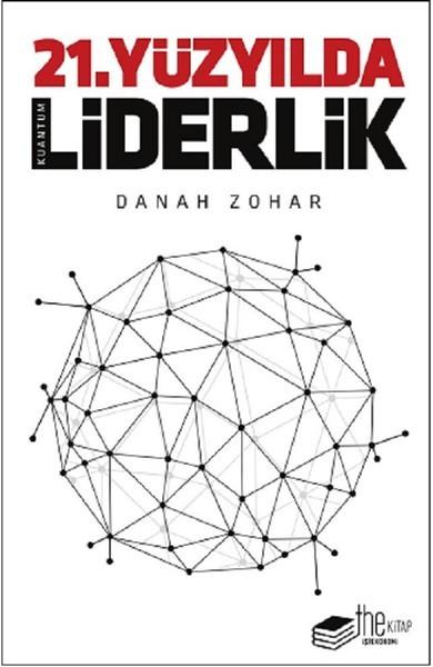 Kitab 21.Yüzyılda Liderlik   Danah Zohar