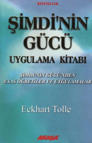 Kitab Şimdi'nin Gücü Uygulama Kitabı | Eckhart Tolle