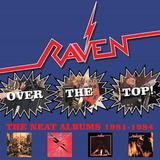 Raven / Over The Top - The Neat Album 1981-1984 (4CD)