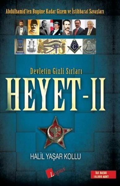 Kitab Devletin Gizli Sırları Heyet II   Halil Yaşar Kollu