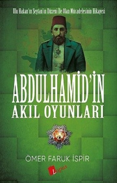 Kitab Abdulhamidin Akil Oyunlari   Ömer Faruk İspir