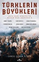 Türklerin Büyükleri-Asya'dan Avrupa'ya Hazar'dan Akdeniz'e