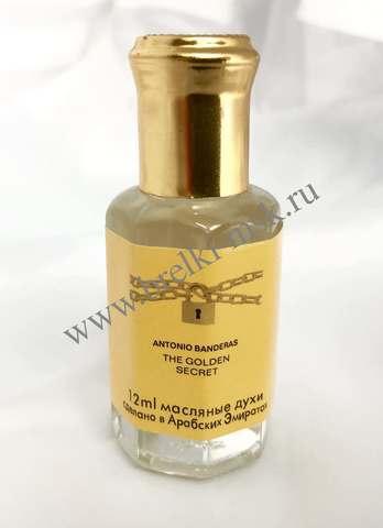 Масляные духи Antonio Banderas The Golden Secret 12 ml. (Мужские)