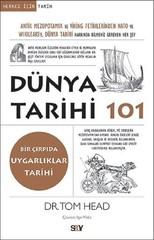 Dünya Tarihi 101-Bir Çırpıda Uygarlıklar Tarihi