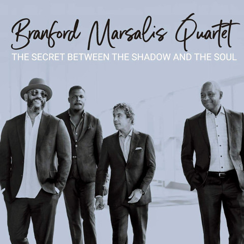 Branford Marsalis Quartet / The Secret Between The Shadow And The Soul (CD)