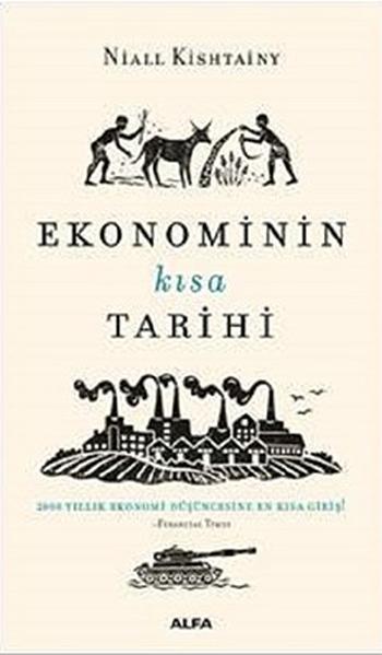 Kitab Ekonominin Kisa Tarihi | Niall Kishtainy