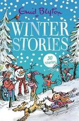 Winter Stories : Contains 30 classic tales